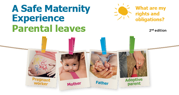 A Safe Maternity Experience – Parental Leaves